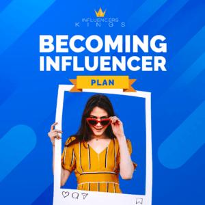 Becoming Influencer Plan