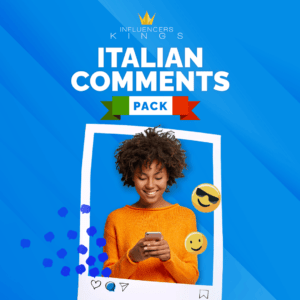 Italian Comments Pack - Influencers Kings